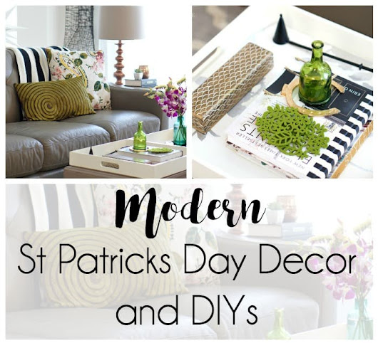 Modern St Patrick's Day Decor and DIYs | Up to Date Interiors