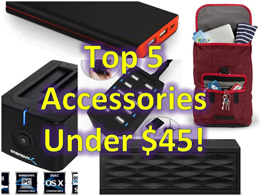 Top 5 Must Have Tech Accessories under $45!