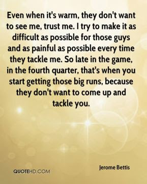 Jerome Bettis Quotes Quotehd