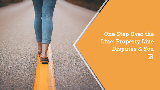 HomeKeepr | One Step Over the Line: Property Line Disputes and You