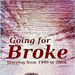 Amazon.com: Going for Broke eBook: Bhikkhu S.: Kindle Store