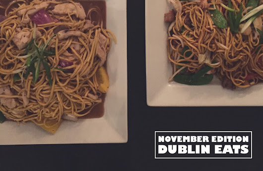 Dublin Restaurants - November Edition