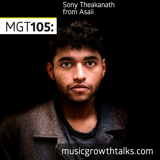 MGT105: The AI Tool Label A&R Use To Sign Artists – Sony Theakanath (Asaii)