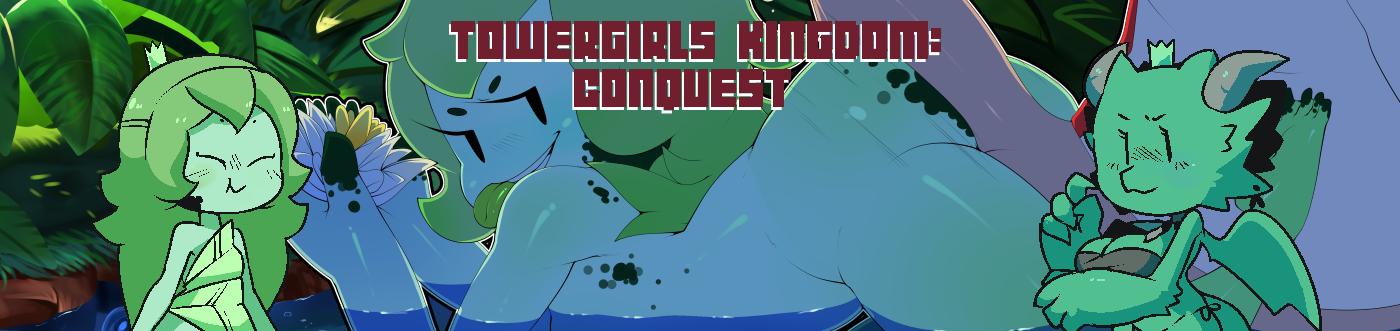 Towergirls Kingdom: Conquest