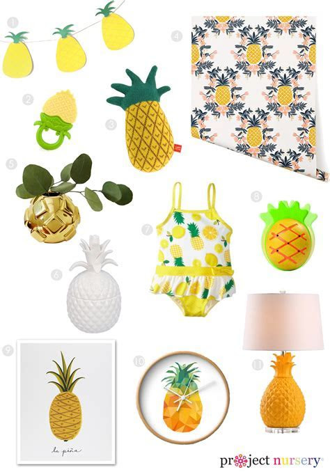 Live in a Pineapple (but not under the sea)   Project Nursery