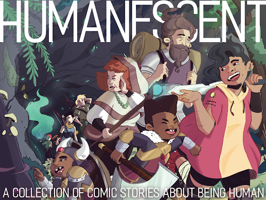 HUMANESCENT: A collection of comic stories about being human