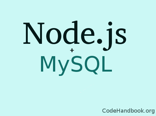 Creating a Web App Using Node.js & MySQL - Getting Started