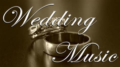 Most Popular Wedding Songs   Romantic Music   Wedding