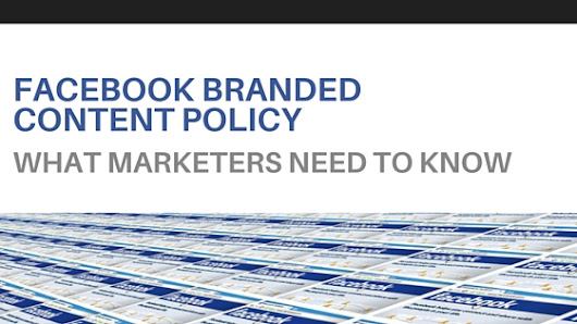 Facebook Branded Content Policy : What Marketers Need To Know - V3B: Marketing and Social Media Agency