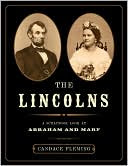 Lincolns: A Scrapbook Look at Abraham and Mary