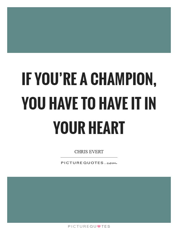 Champion Quotes Champion Sayings Champion Picture Quotes Page 5