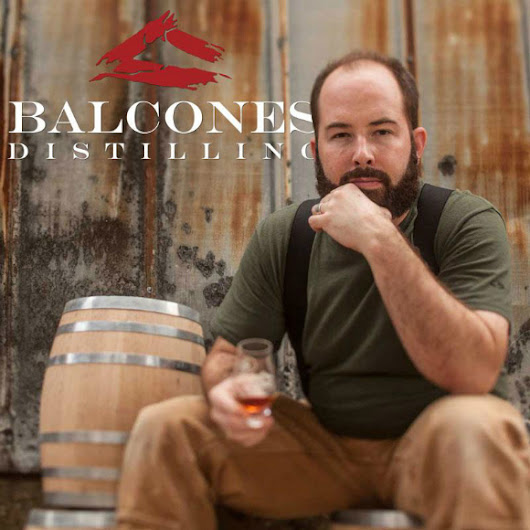 Balcones: An overriding obsession with flavour | Edinburgh Whisky Blog
