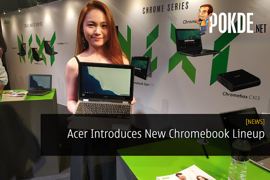 Acer Introduces New Chromebook Lineup – Pokde