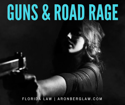 The Deadly Florida I-95: Road Rage or Trigger-Happy Mentality?