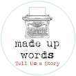 Made Up Words: Short Story Competition 2016 — Made Up Words