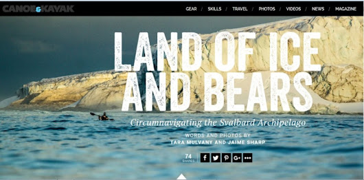 Article and Online Feature out in Canoe and Kayak Magazine USA