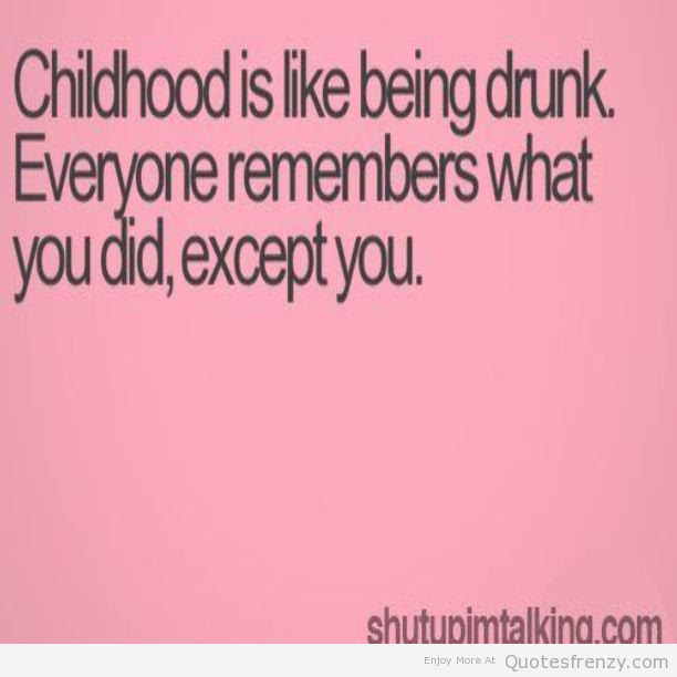 42 Top Childhood Memories Quotes Images In 2019 Thoughts