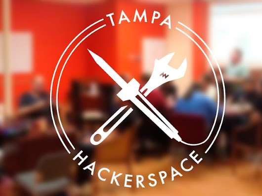 Build Tampa's First Hackerspace