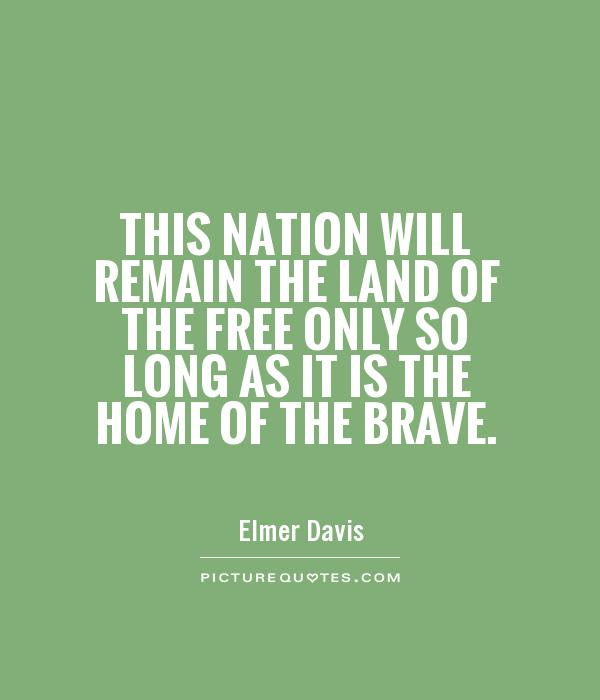Land Of The Free Quotes Sayings Land Of The Free Picture Quotes