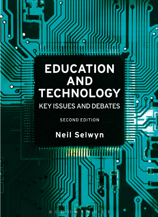 Book review – Selwyn, Neil 2017. Education and Technology: Key Issues and Debates