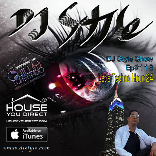 DJ Style Show by House You Direct Ep118