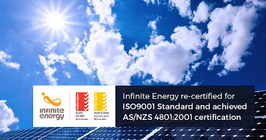 Infinite Energy Re-certified for ISO9001 Standard and Achieved AS/NZS 4801:2001 Certification | Infinite Energy