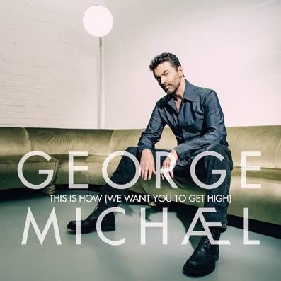 "Vídeo de una canción inédita de George Michael: ""This is how (We want you to get high)"""
