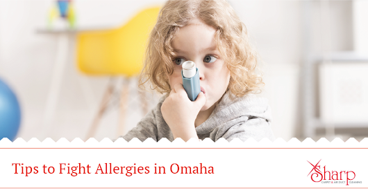 Allergies in Omaha: Tips to Reduce Symptoms at Home