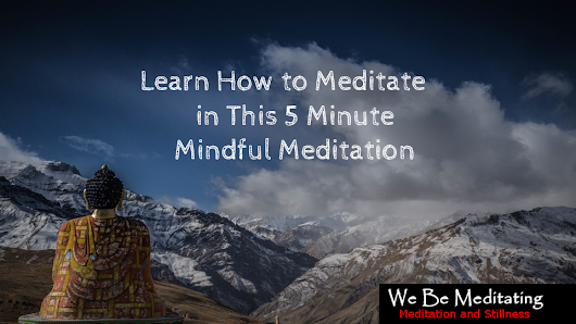 Guided Meditation - We Be Meditating