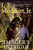 Imager's Intrigue, by L.E. Modesitt, Jr.