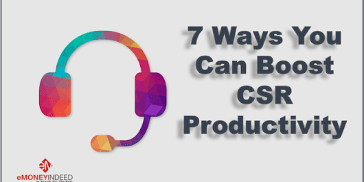 7 Ways You Can Boost CSR Productivity