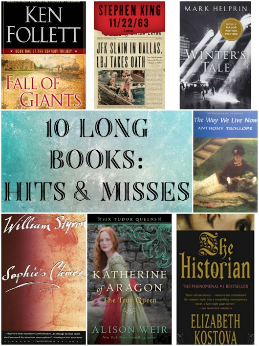 Ten Long Books: Hits and Misses - The Gilmore Guide to Books