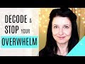 Simple Steps to Stop Overwhelm