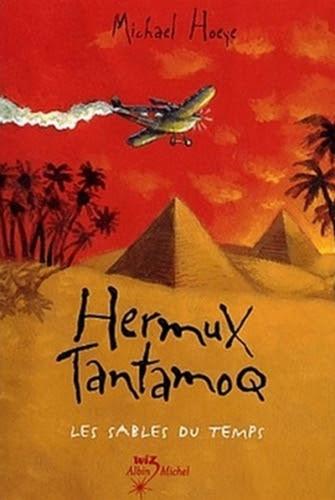 Couverture Hermux Tantamoq, tome 2 : Les Sables du temps
