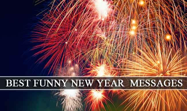 New Year Wishes Quotes Funny New Year Greetings Sms Whatsapp