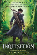 Title: The Inquisition (Summoner Trilogy Series #2), Author: Taran Matharu