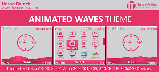 Animated Waves Theme for Nokia C3-00, X2-01, Asha 200, 201, 205, 210, 302 & 320×240 Devices | ThemeReflex