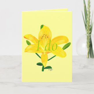 I do, yellow lilly, wedding invitation cards card