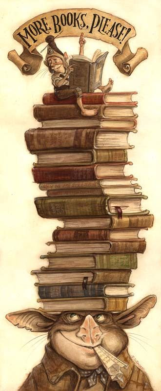 """Tony DiTerlizzi illustration [a creature with a tall stack of books balanced on its head with smaller creature at the top reading with a sign above it that says """"more books please""""]"""