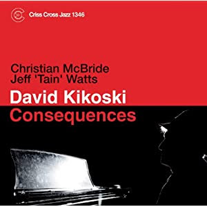 David Kikoski  - Consequences  cover