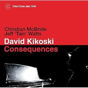 David Kikoski  - Consequences  cover