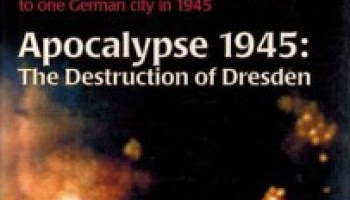 http://i0.wp.com/barnesreview.org/wp-content/uploads/2015/05/The-Destruction-of-Dresden-Apocalypse-1945-203x300.jpg?resize=350%2C200