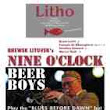 In Concert! ∽ BREWSK LITOVSK's NINE O'CLOCK BEER BOYS ∽ 'Live' @ LITHO ∽ October 20, 2012