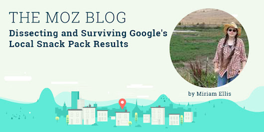 Dissecting and Surviving Google's Local Snack Pack Results