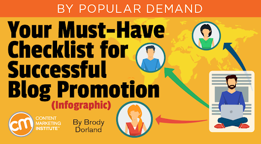 Your Must-Have Checklist for Successful Blog Promotion (Infographic)
