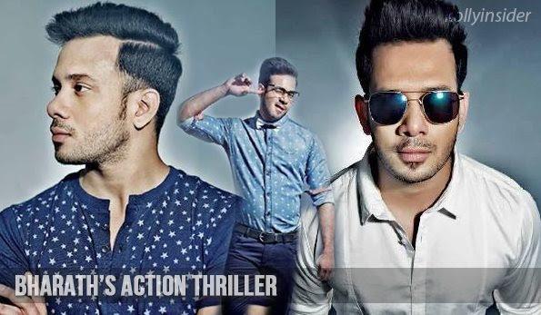Actor Bharath next is a action thriller