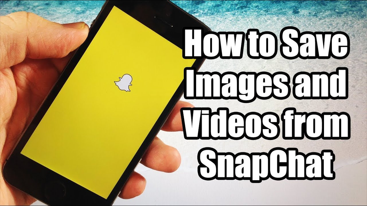 How to Save Pictures and Videos from SnapChat for FREE ...