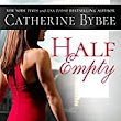 Book Review - Half Empty by Catherine Bybee