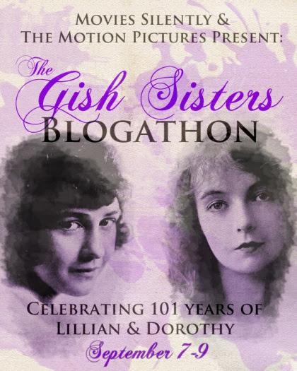 The Gish Sisters Blogathon Sept.7-9, 2013