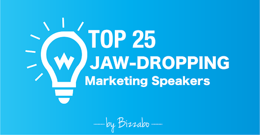 Top 25 Jaw-Dropping Marketing Speakers